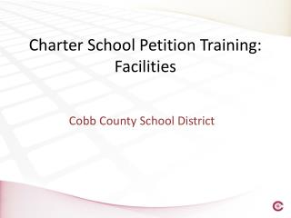 Charter School Petition Training:  Facilities