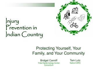 Injury Prevention in Indian Country