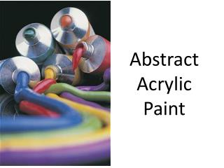 Abstract Acrylic  Paint