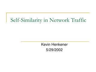 Self-Similarity in Network Traffic