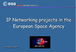 IP Networking projects in the  European Space Agency