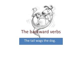 The backward verbs