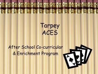 Tarpey ACES