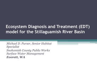 Ecosystem Diagnosis and Treatment (EDT) model for the Stillaguamish River Basin