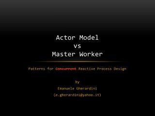 Actor  Model vs Master  Worker