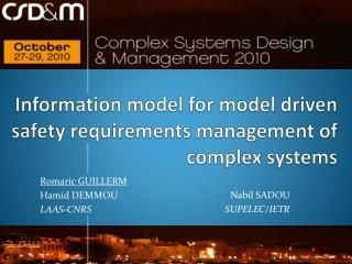 Information model for model  driven safety requirements  management of  complex systems