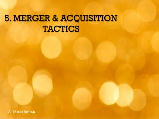 Mergers and  Acquisitions Tactics