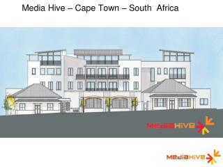 Media Hive – Cape Town – South  Africa