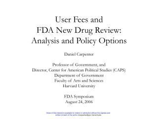User Fees and  FDA New Drug Review: Analysis and Policy Options
