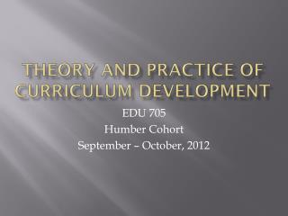 Theory and Practice of Curriculum Development