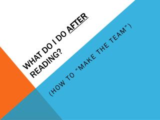What do I do  after  Reading?
