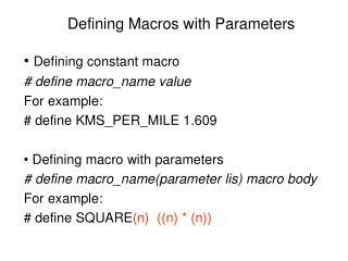 Defining Macros with Parameters
