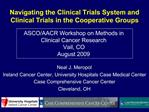 Navigating the Clinical Trials System and Clinical Trials in the Cooperative Groups
