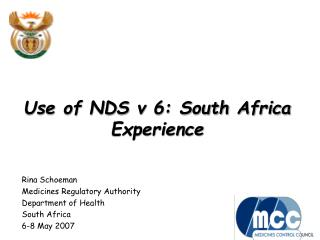 Use of NDS v 6: South Africa  Experience