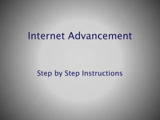 Internet Advancement