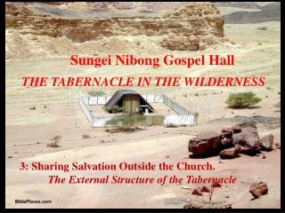 3: Sharing Salvation Outside the Church.			 The External Structure of the Tabernacle