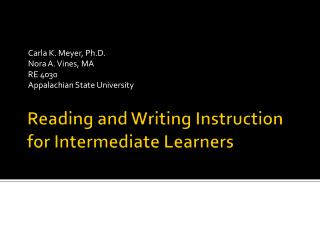 Reading and Writing Instruction for Intermediate Learners