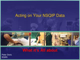 Acting on Your NSQIP Data