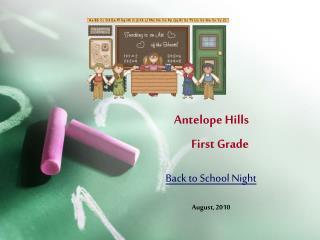 Antelope Hills  First Grade