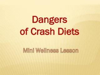 Dangers of Crash Diets