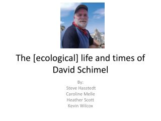 The [ecological] life and times of David Schimel