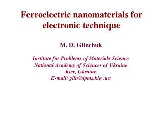 Ferroelectric nanomaterials for electronic technique