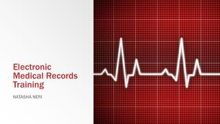 Electronic Medical Records Training