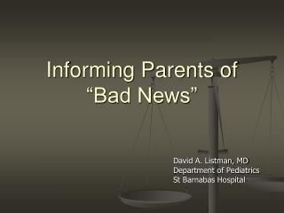 "Informing Parents of ""Bad News"""