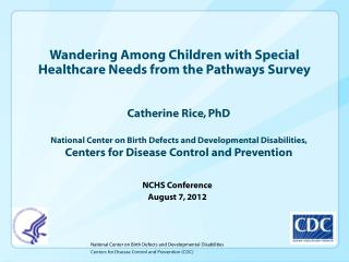 Wandering Among Children with Special Healthcare Needs from the Pathways Survey