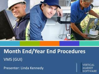 Month End/Year End Procedures