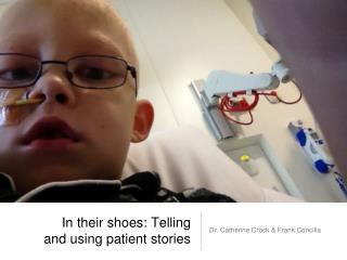 In their shoes: Telling and using patient stories