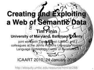Creating and Exploiting a Web of Semantic Data