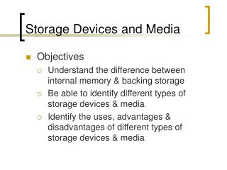 Storage Devices and Media