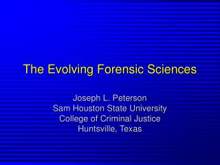 The Evolving Forensic Sciences