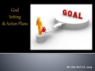 Goal Setting & Action Plans