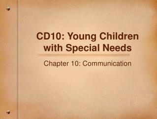 CD10: Young Children with Special Needs
