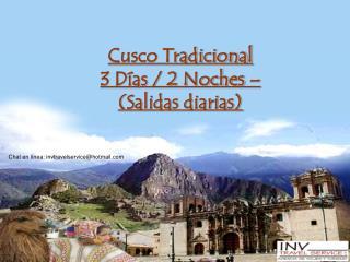 Cusco Tradicional 3 Días / 2 Noches –  (Salidas diarias)