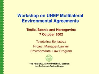 Workshop on UNEP Multilateral Environmental Agreements