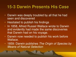 15-3 Darwin Presents His Case