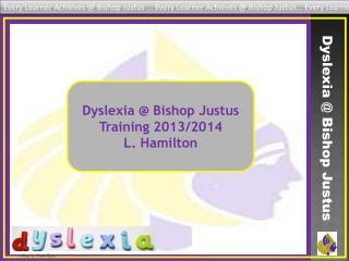 Dyslexia @ Bishop Justus