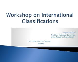 Workshop on International Classifications
