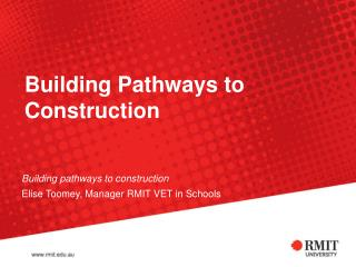 Building Pathways to Construction