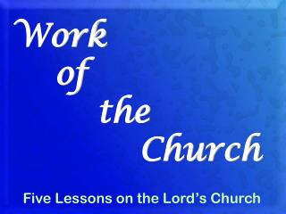Work     of         the             Church