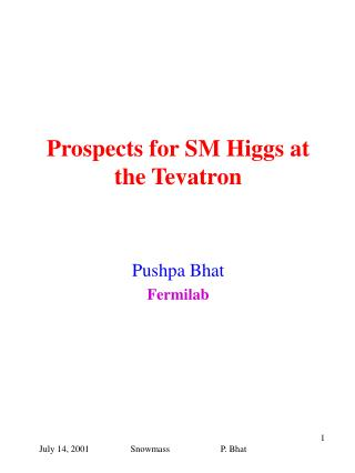 Prospects for SM Higgs at the Tevatron
