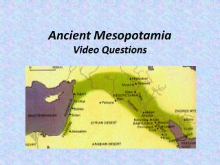 Ancient Mesopotamia Video Questions