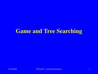 Game and Tree Searching