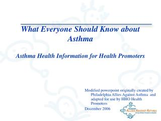 What Everyone Should Know about Asthma Asthma Health Information for Health Promoters