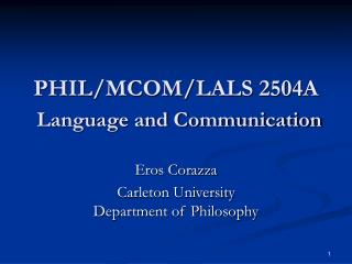 PHIL/MCOM/LALS 2504A Language and Communication