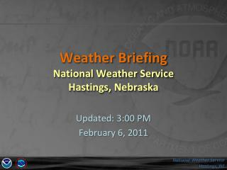 Weather Briefing National Weather Service  Hastings, Nebraska