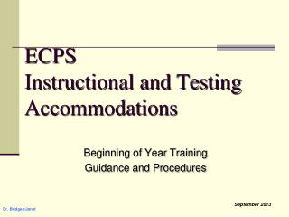 ECPS Instructional and Testing Accommodations